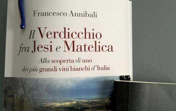 Il Verdicchio fra Jesi e Matelica, il libro di Francesco Annibali