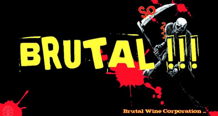 Cosa sono i vini BRUTAL!!! e perché dovrebbero piacerci