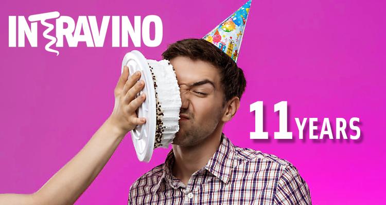 Buon compleanno, Intravino! E oggi sono 11 anni di…?