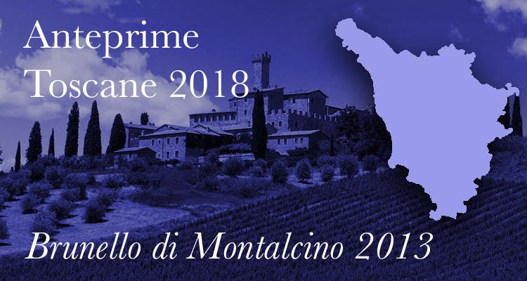 Anteprime Toscane 2018 | Benvenuto Brunello, la vendemmia 2013 a Montalcino
