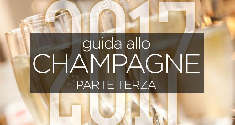 L'imperdibile guida allo Champagne di Intravino è arrivata: che la festa abbia inizio (parte terza)