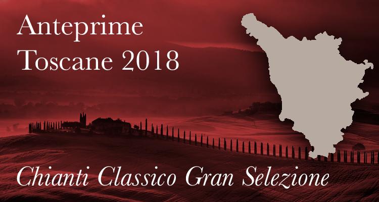 Anteprime Toscane 2018 | Chianti Classico Gran Selezione, dal 2015 in giù