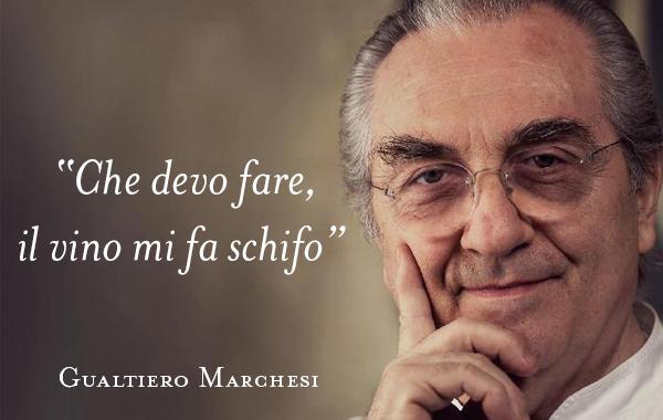"""Aiuta anche tu Gualtiero Marchesi a dire """"il vino fa schifo"""" con parole migliori"""