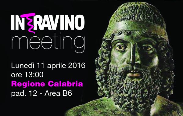 Recall per l'Intravino Meeting al Vinitaly 2016. Lunedì 11 aprile alle 13 tutti in Calabria