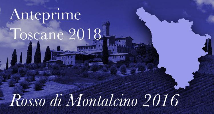 Anteprime Toscane 2018 | Benvenuto Brunello, i Rosso di Montalcino 2016